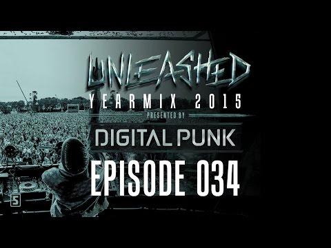 034 | Digital Punk - Unleashed - 2015 Yearmix