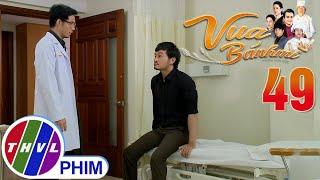 image Vua bánh mì - Tập 49[4]: Ông Tài tìm đến phòng khám của bác sĩ Dương để tìm bà Dung