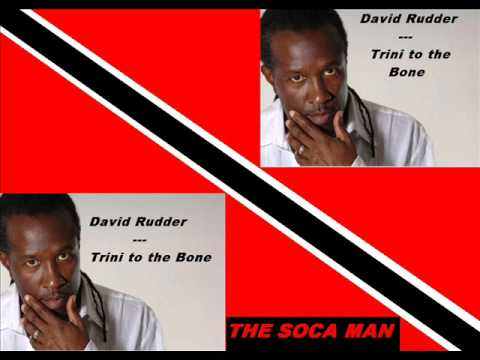 David Rudder - Trini To De Bone [SOCA]