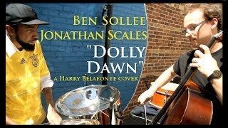 Ben Sollee + Jonathan Scales:  Dolly Dawn [Harry Belafonte cover]