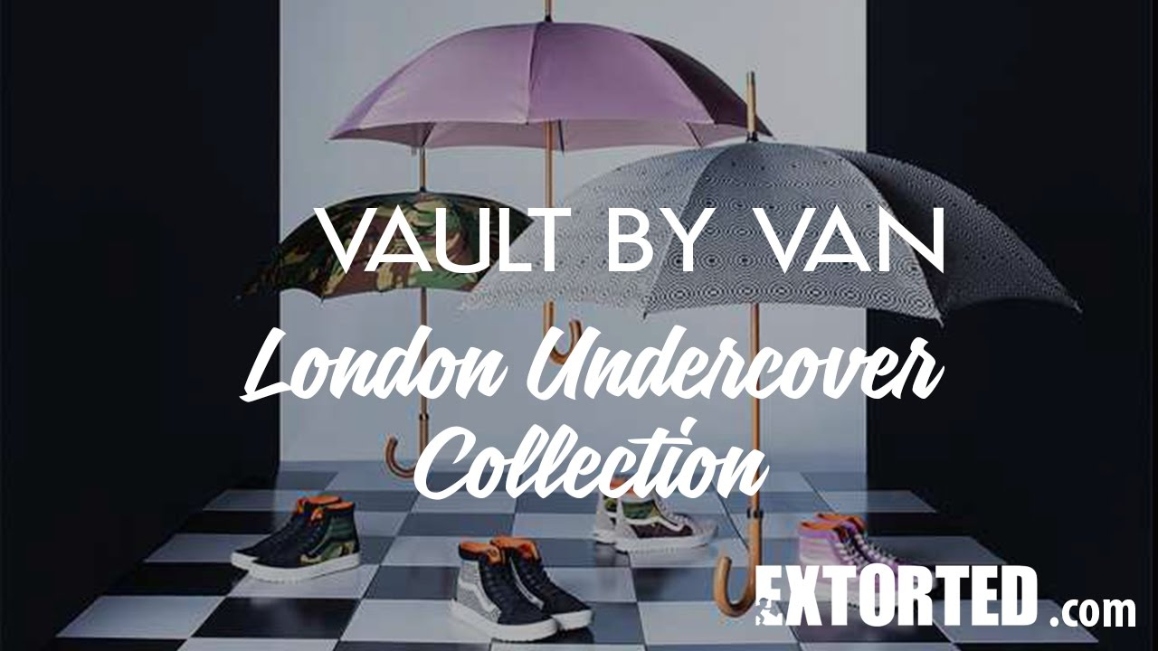 7d3feb8fce Vault By Vans x London Undercover - YouTube