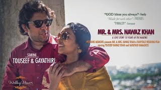Gayathiri + Touseef  -  Wedding Memoirs