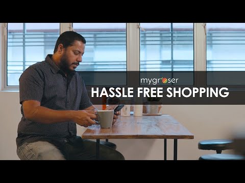 Hassle Free Shopping with MyGroser
