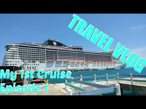 Travel Vlog| Cruising w/ MSC Ep. 1