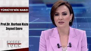 Türkiye'nin Nabzı - 30 Eylül 2019 (Prof.Dr. Burhan Kuzu, Zeynel Emre)