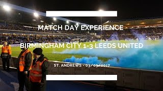 Groundhop at St Andrews - Birmingham City v Leeds United - AMAZING AWAY SUPPORT #MOT