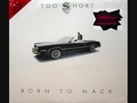 Too Short - Born To Mack ( The LP ) Special Remix
