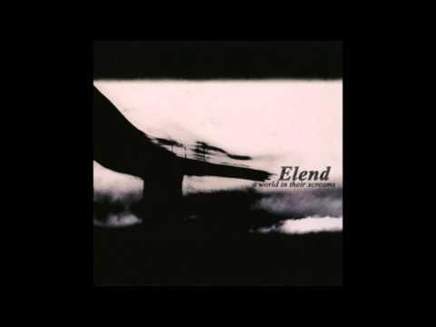 Elend | A World in Their Screams | Full Album