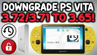 Downgrade 3.72/3.71 PS Vita To 3.65! (Modoru)