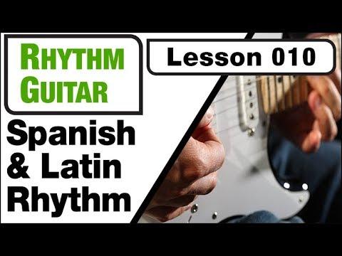 RHYTHM GUITAR 010: Spanish & Latin Rhythms (part one)