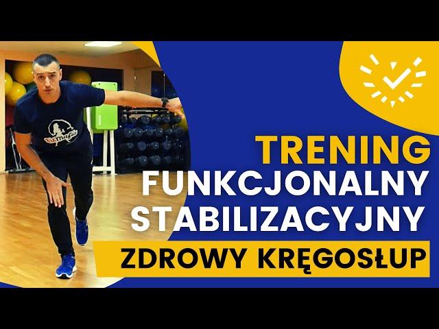 Stabilizacyjny Trening Funkcjonalny na Zdrowy Kręgosłup - Ćwiczenia Mięśni Głębokich - bez skakania
