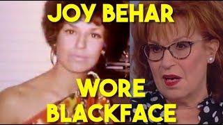 Joy Behar Wore Black Face