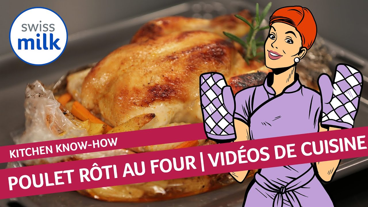 comment faire un poulet r ti au four la recette en images avec swissmilk youtube. Black Bedroom Furniture Sets. Home Design Ideas
