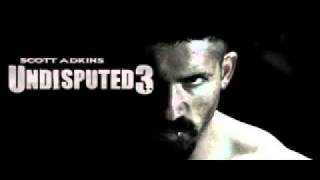 Undisputed 3 Theme Music