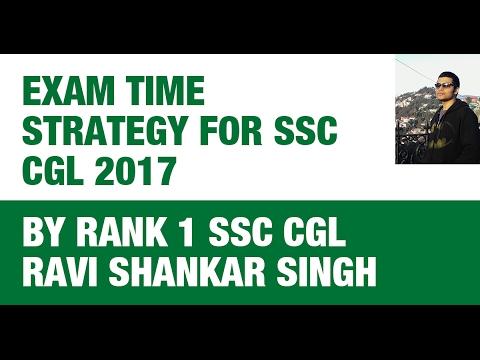 Rank 1 SSC CGL Ravi Shankar - Exam Time Strategy for SSC CGL 2017