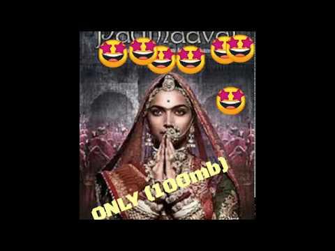 ONLY (100mb) Padmavat Download
