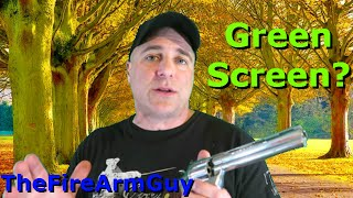 do you like green screen please comment thefirearmguy