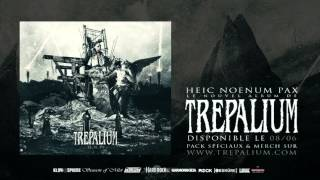 TREPALIUM - Let The Clown Rise (NEW SONG!!! - H.N.P OUT!!!)