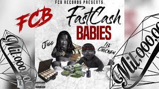 Lil Chicken & Jigg - Fast Cash Babies [Prod. Melo & Richy Slims]