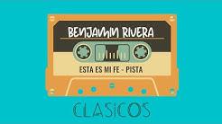 Benjamin Rivera | Esta Es Mi Fe | Video Lyric