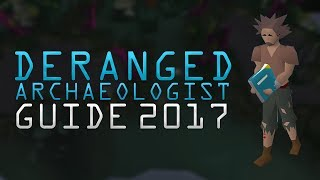 OSRS Deranged Archaeologist Guide - Fossil Island 2017