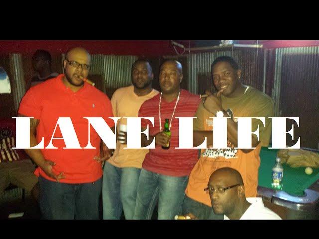 LANE LIFE - PART II