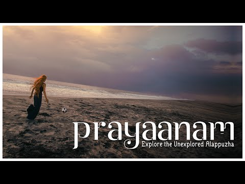 Prayaanam - Explore the Unexplored Alappuzha