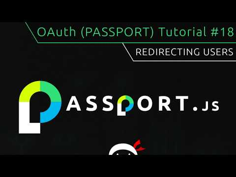 OAuth (Passport.js) Tutorial #18 - Redirecting Users thumbnail