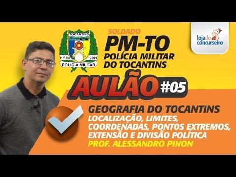 AULÃO #05 - PM-TO - Geografia do Tocantins - Alessandro Pinon