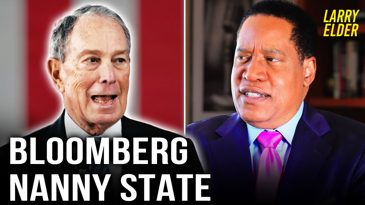 Mike Bloomberg's History of 'Nanny State' Regulation | Larry Elder