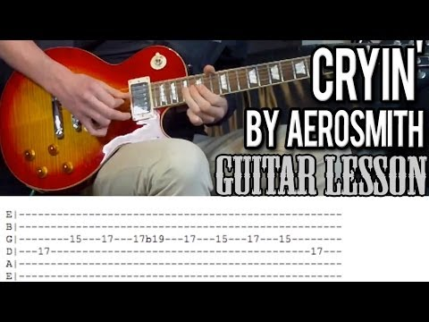 Aerosmith - Cryin' Full Guitar Lesson (With Tabs)