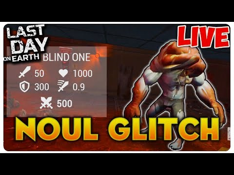 The Blind One vs NOUL GLITCH   Last Day on Earth [LIVE#20]