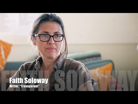 Grrl's Guide To Filmmaking - Faith Soloway, Writer On Transparent [INTERVIEW]