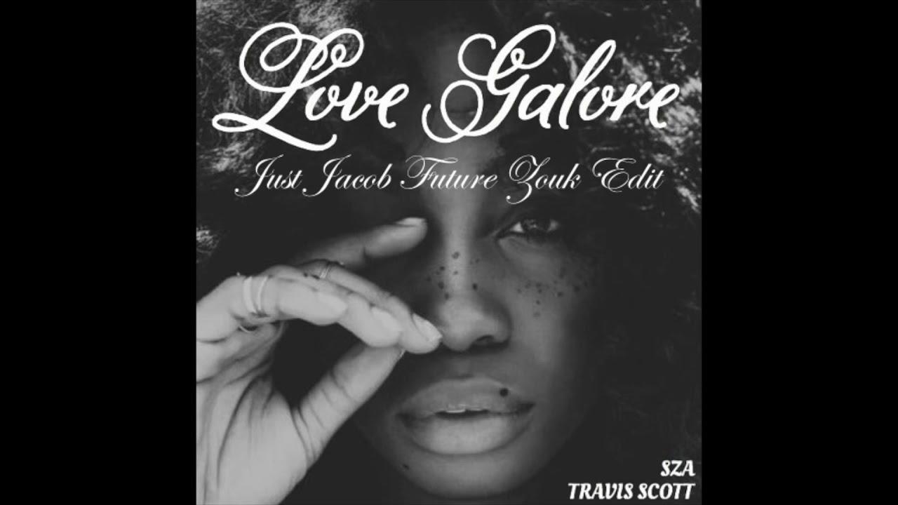 sza - love galore, ft travis scott (just jacob future zouk edit
