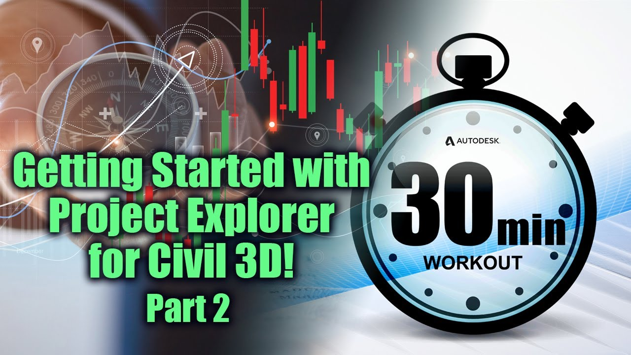 Getting Started with Project Explorer for Civil 3D - Pt 2