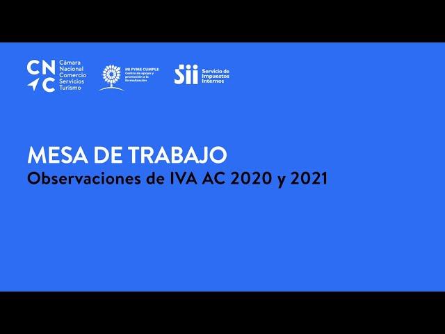 Mesa de Trabajo: Observaciones de IVA AC 2021 Y 2021