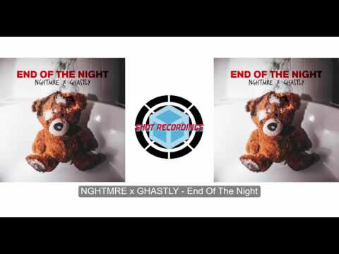NGHTMRE & Ghastly - End Of The Night (Official Audio)