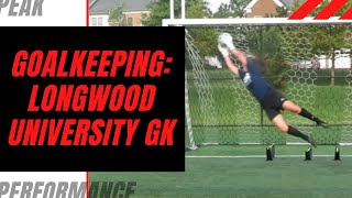 Goalkeeper Training: Longwood University GK Guest Appearance
