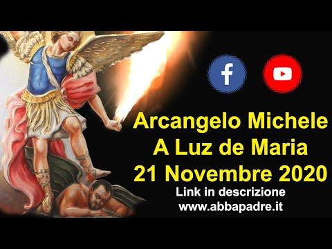 MESSAGGIO DI SAN MICHELE ARCANGELO A LUZ DE MARIA 21 NOVEMBRE 2020