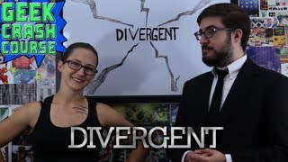 Divergent - Basics, Need to Know, Fun Facts & More - Geek Crash Course