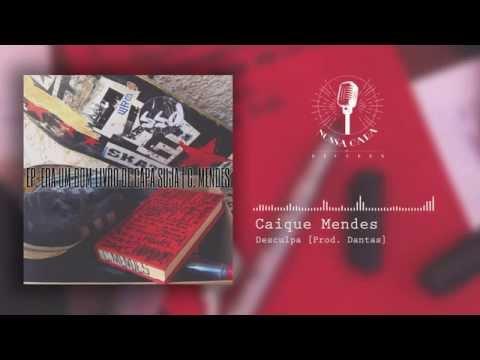 02 - Mendes - Desculpa [ Prod.  Dantas ]