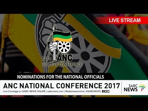 National Officials Nominations: Day 2 of 54th ANC Conference, 16 December 2017