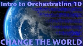 Intro to Orchestration Part 10: Change the World