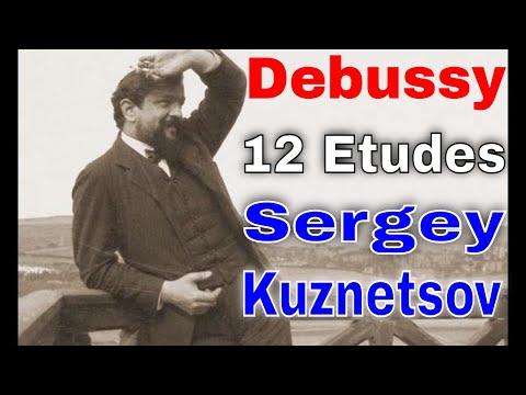 Debussy, Douze Études (complete) — Sergey Kuznetsov