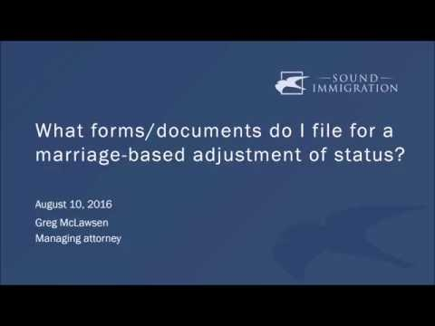 What forms/documents do I file for a marriage-based adjustment of status?