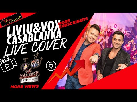 Liviu&Vox ❌ Casablanka LIVE COVER 2020 @NoLimit By Barbu Events