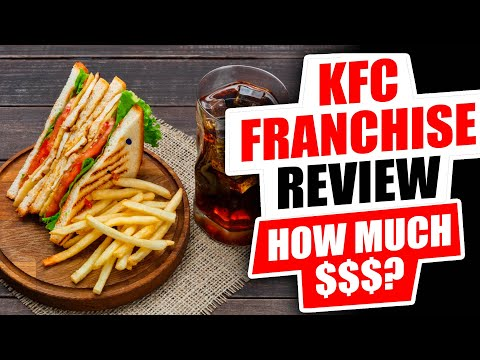 KFC Franchise Cost, Earnings And Review