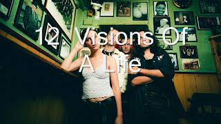 Wolf Alice Visions Of A Life 12 Visions Of A Life