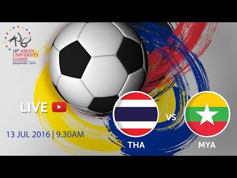 Football: Thailand vs Myanmar | 18th ASEAN University Games Singapore 2016