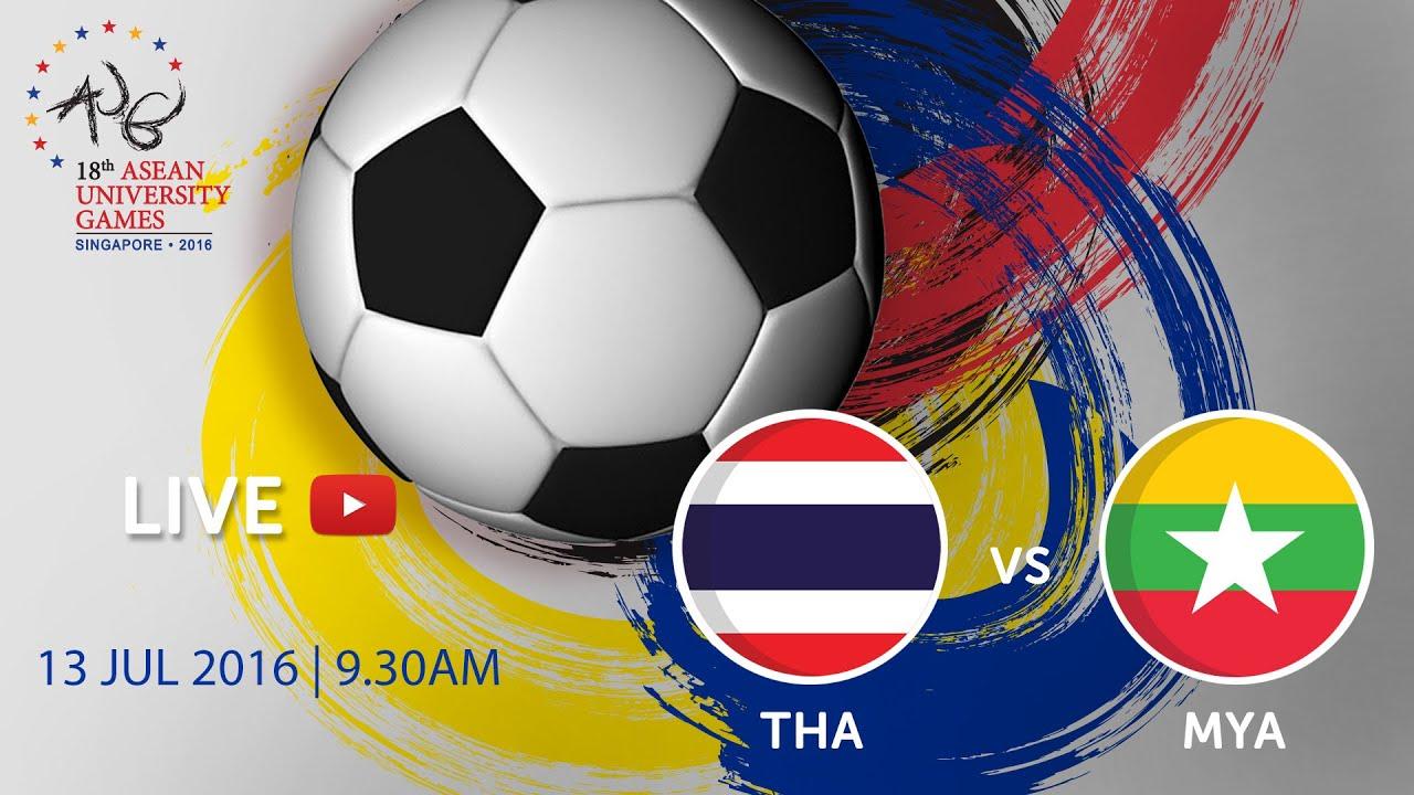 Football Thailand Vs Myanmar Th Asean University Games Singapore  Youtube